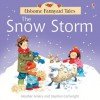 The Snow Storm (Usborne Farmyard Tales) - Heather Amery, Stephen Cartwright