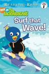 Surf That Wave! (Backyardigans Ready-to-Read) - Susan Hall
