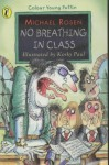No Breathing In Class (Colour Young Puffin) - Michael Rosen