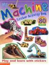 My Machine Sticker Activity Book (Sticker Activity Books) (Sticker Activity Books) - Chez Picthall