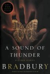 A Sound of Thunder and Other Stories - Ray Bradbury