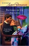 Pictures Of Us (Harlequin Superromance) (Everlasting Love, #10) - Amy Garvey