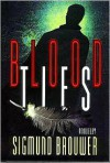 Blood Ties - Sigmund Brouwer