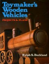 Toymakers Book of Wooden Vehicles - Ralph S. Buckland, Prentice Hall Publishing