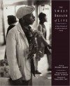 The Sweet Breath of Life: A Poetic Narrative of the African-American Family - The Kamoinge Workshop, Ntozake Shange, Frank Stewart