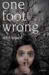 One Foot Wrong - Sofie Laguna