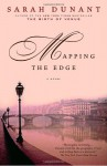 Mapping the Edge - Sarah Dunant