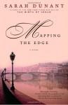 Mapping the Edge - Sarah Dunant