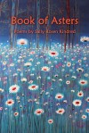 Book of Asters - Sally Rosen Kindred