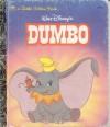 Dumbo (Little Golden Book) - Walt Disney Company, Ron Dias, Teddy Slater, Annie Guenther