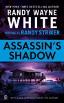 Assassin's Shadow - Randy Striker, Randy Wayne White
