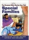 Special Families: The Greatest Bible Stories Ever Told (The Word And Song Greatest Bible Stories Ever Told, 2) - Stephen Elkins