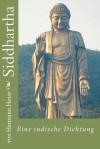 Siddhartha: Eine indische Dichtung - Von Hermann Hesse