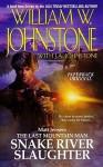 Snake River Slaughter - William W. Johnstone, J.A. Johnstone