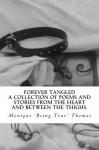 Forever Tangled - Monique Being True Thomas