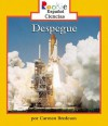 Despeque = Liftoff! - Carmen Bredeson, Eida DelRisco
