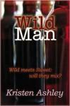 Wild Man - Kristen Ashley
