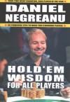Hold'em Wisdom for All Players - Daniel Negreanu