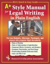 A+ Style Manual For Legal Writing in Plain English - Research & Education Association, Research & Education Association