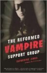The Reformed Vampire Support Group - Catherine Jinks