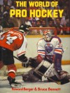 The World of Pro Hockey - Howard Berger, Bruce Bennett
