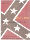 ROSE'S WAR,1860-1864, the memoirs of a Southern Confederate sympathizer, Volume I (Kindle History) - Rose O'Neal Greenhow, Mark Parsons, Parsons Publishing Company