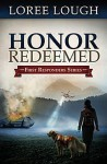 Honor Redeemed - Loree Lough