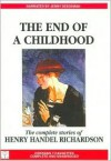 The End of a Childhood (Audio) - Henry Handel Richardson, Jenny Seedsman