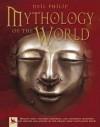 Mythology of the World - Neil Philip
