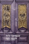 Casa tomada y otros cuentos - Julio Cortázar, Luisa Valenzuela, Aníbal Jarkowski