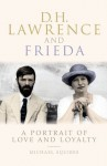 DH Lawrence and Frieda - Michael Squires