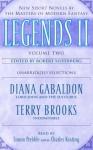 Legends II: New Short Novels by the Masters of Modern Fantasy - Charles Keating, Diana Gabaldon, Robert Silverberg, Terry Brooks