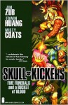 Skullkickers Volume 2: Five Funerals and a Bucket of Blood - Jim Zub, Edwin Huang, Misty Coats