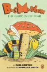 Bug Muldoon: The Garden of Fear - Paul Shipton, Elwood Smith
