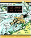 The Girl Who Swam with the Fish: An Athabascan Legend - Michelle Renner, Christine Cox