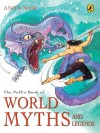 Puffin Book Of World Myths And Legends - Anita Nair