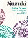 Suzuki Guitar School: Guitar Accompaniment Vol 1 (Suzuki Guitar School) - Shinichi Suzuki