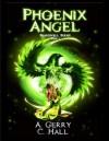 Phoenix Angel - C. Hall, A. Hall