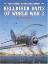 Helldiver Units of World War 2 - Barrett Tillman