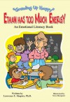 Ethan Has Too Much Energy - Lawrence Shapiro, Steve Harpster