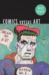 Comics Versus Art - Bart Beaty