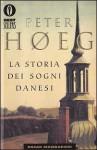 La storia dei sogni danesi - Peter Høeg, Bruno Berni