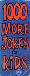 1000 more jokes for kids - Michael Kilgarriff