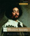 A History of Western Society Since 1300 for Advanced Placement* - John P. McKay, Bennett D. Hill, John Buckler, Clare Haru Crowston, Merry E. Wiesner-Hanks