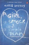 A Girl, A Smock, And A Simple Plan - Chris Daffey
