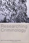 Researching Criminology - Iain Crow