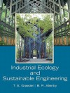 Industrial Ecology and Sustainable Engineering - Tom H. Graedel, Braden R. Allenby