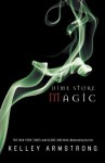 Dime Store Magic (Women of the Otherworld) - Kelley Armstrong