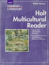 Holt Multicultural Reader Elements of Literature Third Course - Holt Rinehart