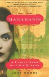 Maharanis - Lucy Moore